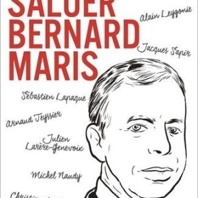 Pour saluer BernardMaris